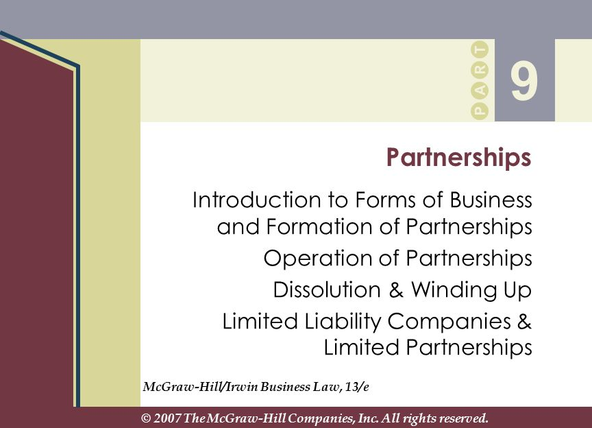 INTRODUCTION TO FORMS OF BUSINESS AND FORMATION OF PARTNERSHIPS PA E TR HC 37 It sounds boring, but anything is easy to start – starting a novel, starting a business…it's keeping the thing going that is difficult. Prue Leith, author and executive, quoted in The Adventure Capitalists (Grout and Curry, 1998)