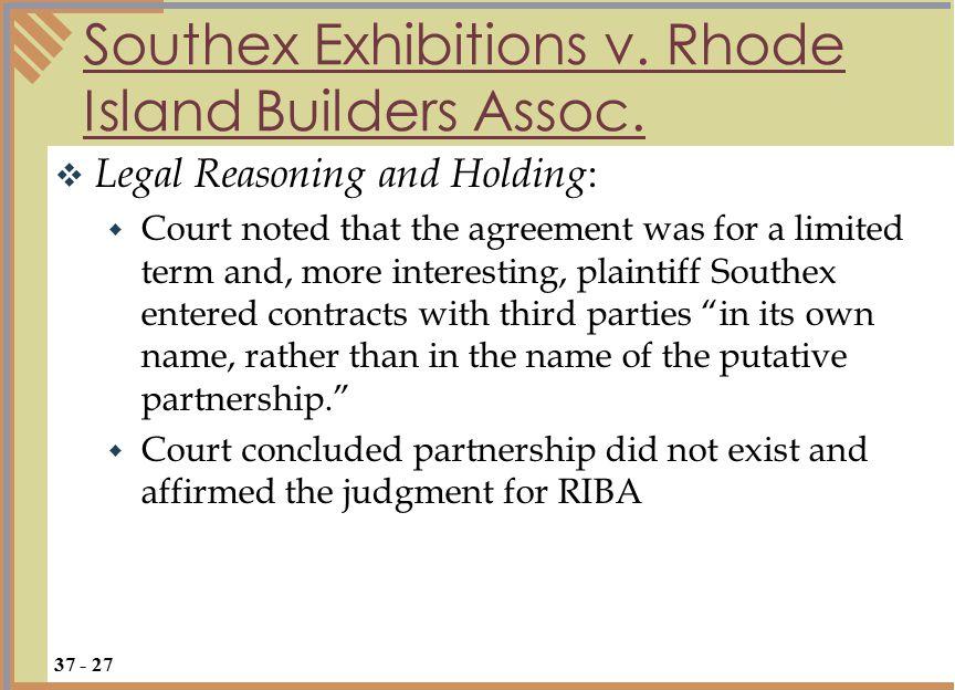 Test Your Knowledge  True=A, False = B  The Revised Uniform Partnership Act (RUPA) is a model partnership statute.