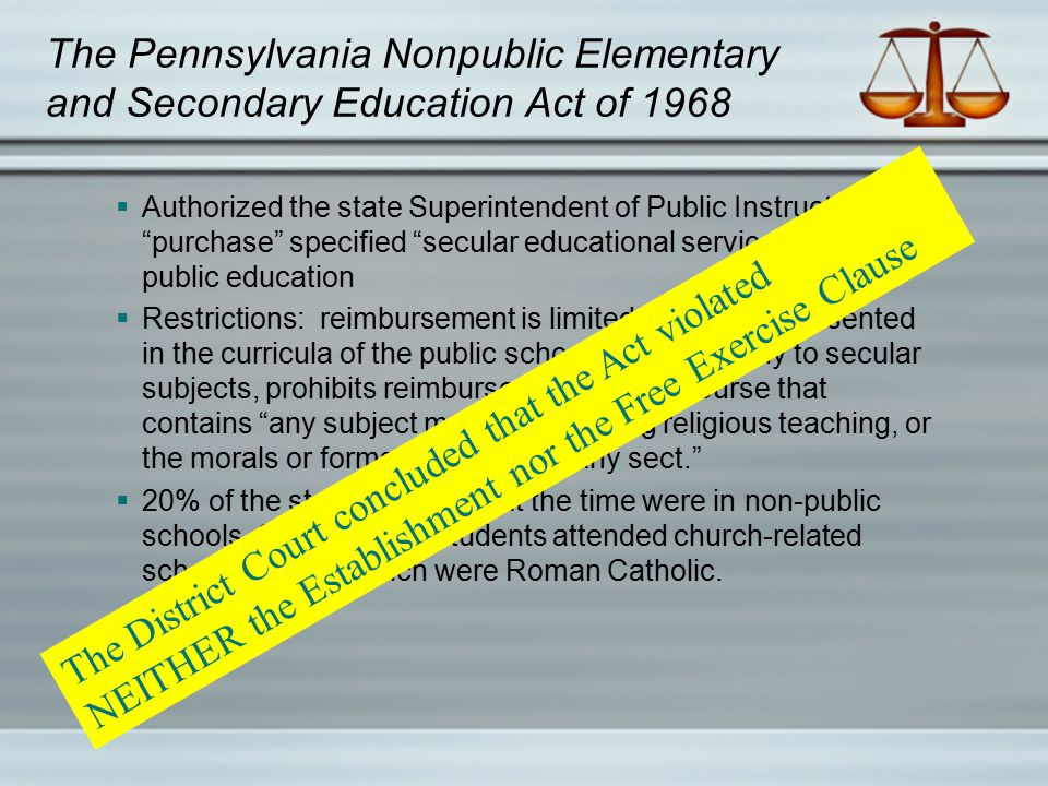 "The Pennsylvania Nonpublic Elementary and Secondary Education Act of 1968  Authorized the state Superintendent of Public Instruction to ""purchase"" sp"