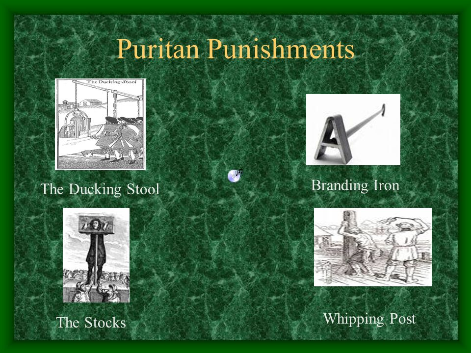 Puritan Punishments The Ducking Stool The Stocks Branding Iron Whipping Post