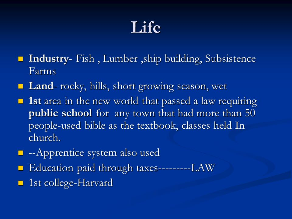 Life Industry- Fish, Lumber,ship building, Subsistence Farms Industry- Fish, Lumber,ship building, Subsistence Farms Land- rocky, hills, short growing