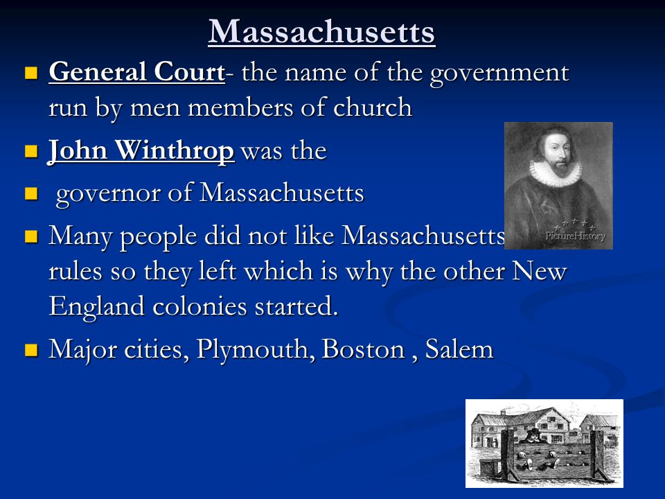 Massachusetts General Court- the name of the government run by men members of church General Court- the name of the government run by men members of c