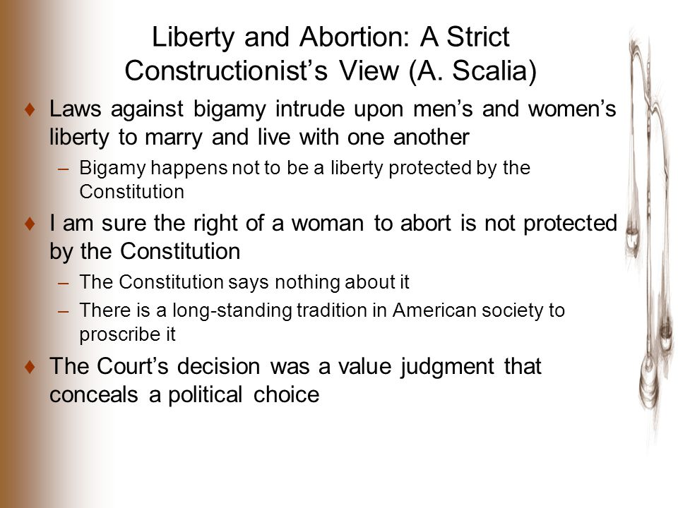 Liberty and Abortion: A Strict Constructionist's View (A.