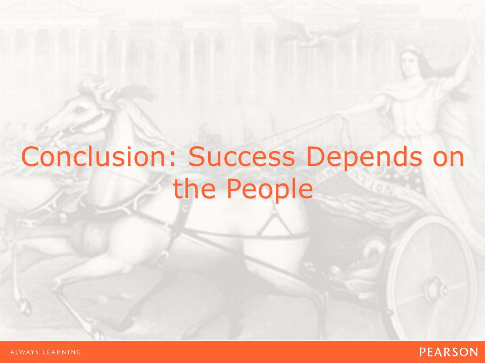 Conclusion: Success Depends on the People