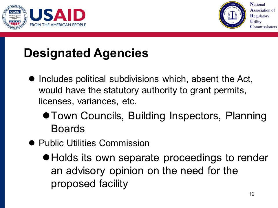 Designated Agencies Includes political subdivisions which, absent the Act, would have the statutory authority to grant permits, licenses, variances, etc.