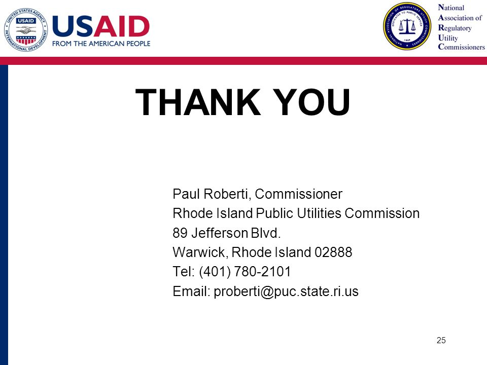 THANK YOU Paul Roberti, Commissioner Rhode Island Public Utilities Commission 89 Jefferson Blvd.