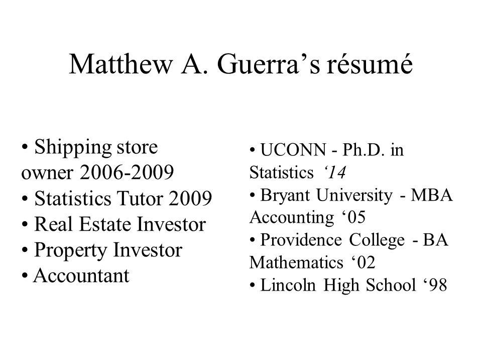 Matthew A. Guerra's résumé UCONN - Ph.D.