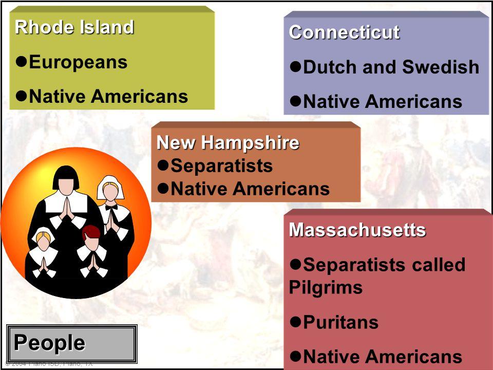 © 2004 Plano ISD, Plano, TX Rhode Island lescape religious persecution in Massachusetts Massachusetts lescape religious persecution in England Connect