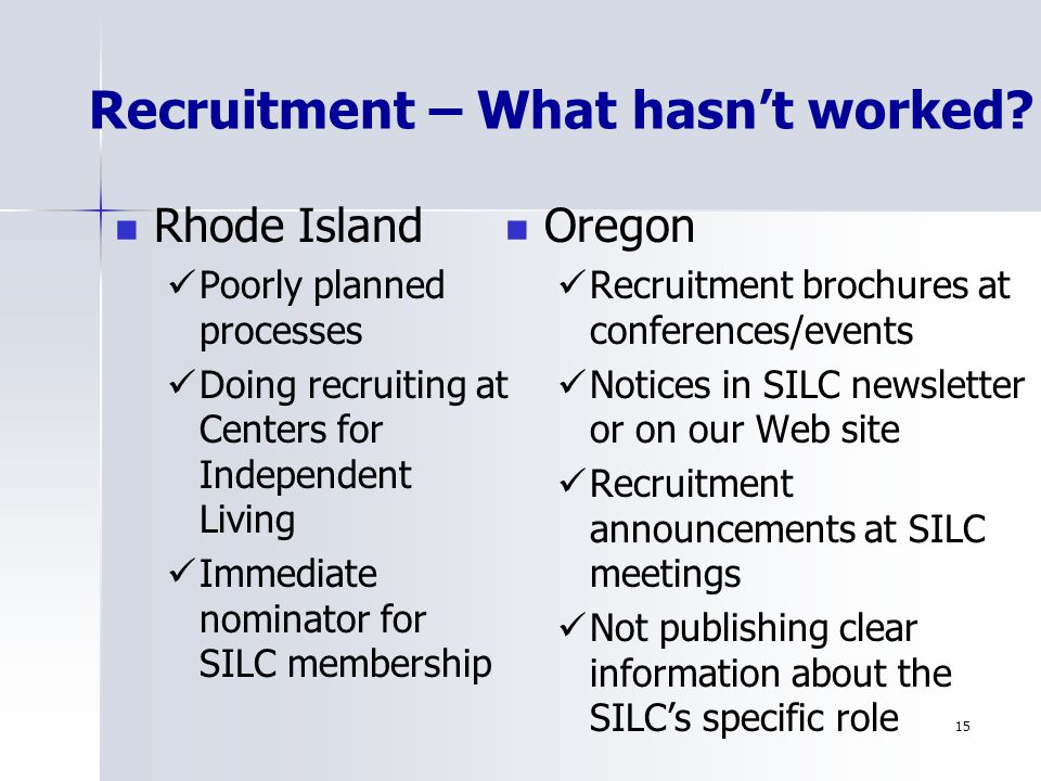 15 Recruitment – What hasn't worked.