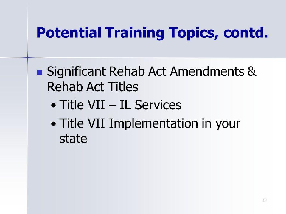 25 Potential Training Topics, contd.