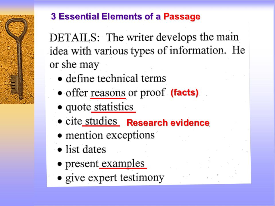 3 Essential Elements of a Passage (facts) Research evidence