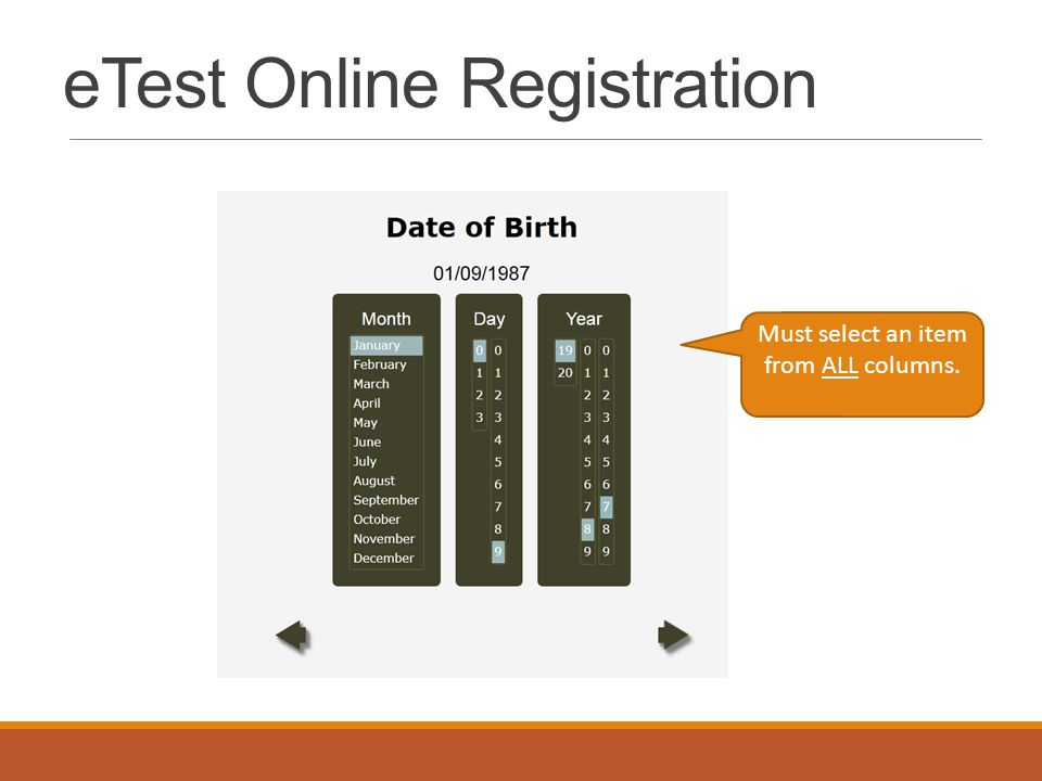 eTest Online Registration Must select an item from ALL columns.