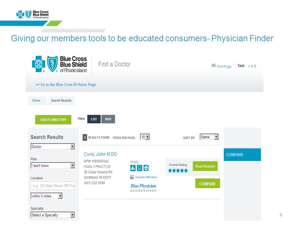 6 Giving our members tools to be educated consumers- Physician Finder