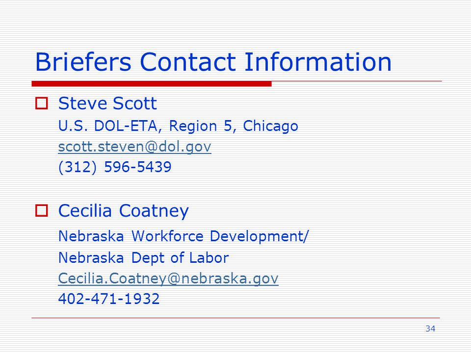 34 Briefers Contact Information  Steve Scott U.S.