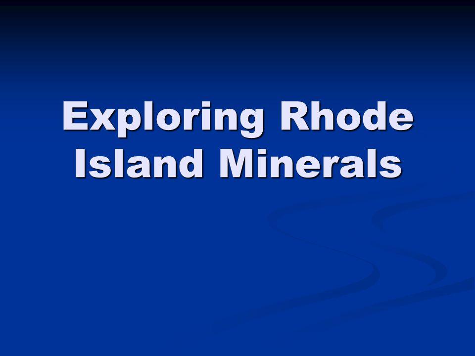 Exploring Rhode Island Minerals