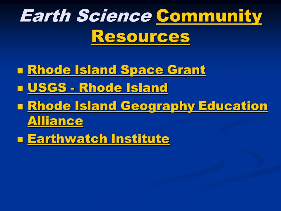 Earth Science Community Resources Community ResourcesCommunity Resources Rhode Island Space Grant Rhode Island Space Grant Rhode Island Space Grant Rhode Island Space Grant USGS - Rhode Island USGS - Rhode Island USGS - Rhode Island USGS - Rhode Island Rhode Island Geography Education Alliance Rhode Island Geography Education Alliance Rhode Island Geography Education Alliance Rhode Island Geography Education Alliance Earthwatch Institute Earthwatch Institute Earthwatch Institute Earthwatch Institute