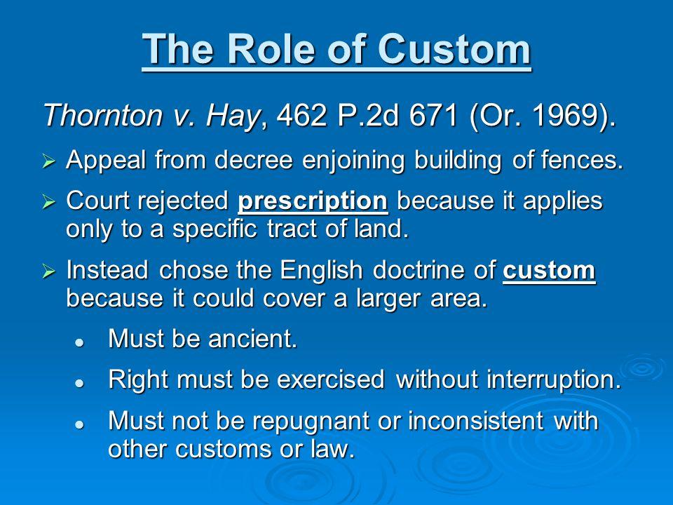 Custom Continued Stevens v.City of Cannon Beach, 114 S.Ct.