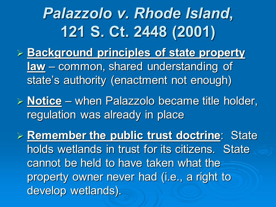 Palazzolo v. Rhode Island, 121 S. Ct.