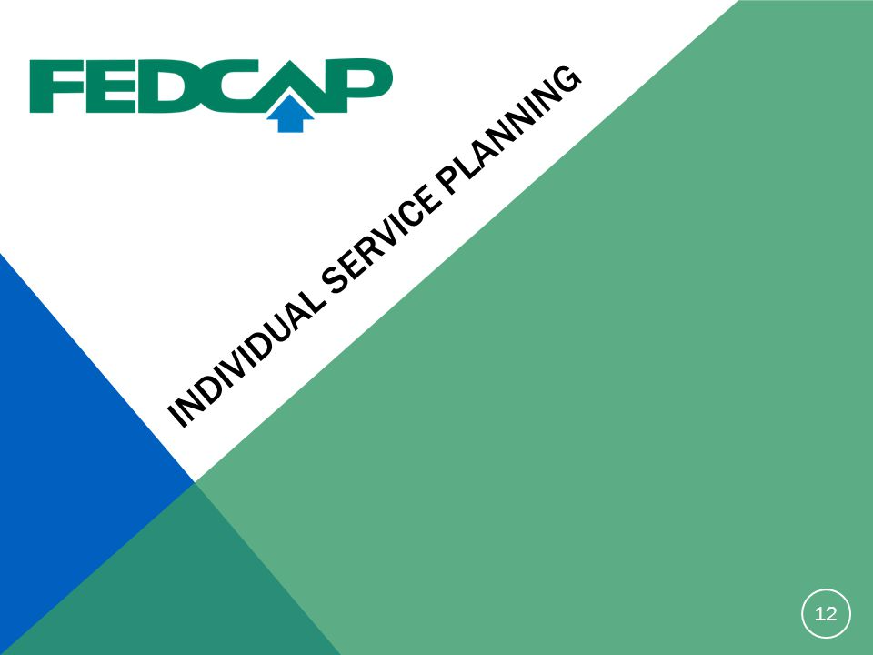 INDIVIDUAL SERVICE PLANNING 12
