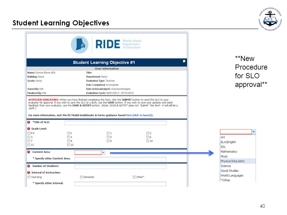 40 Student Learning Objectives **New Procedure for SLO approval**