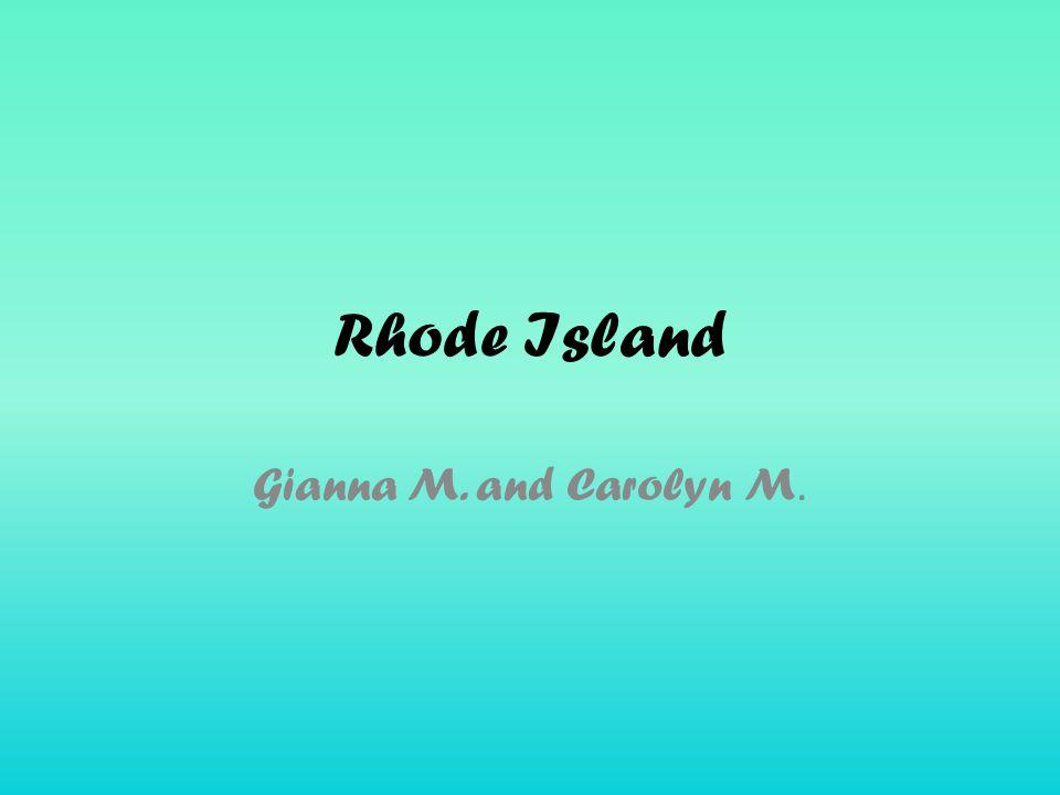 Rhode Island Gianna M. and Carolyn M.