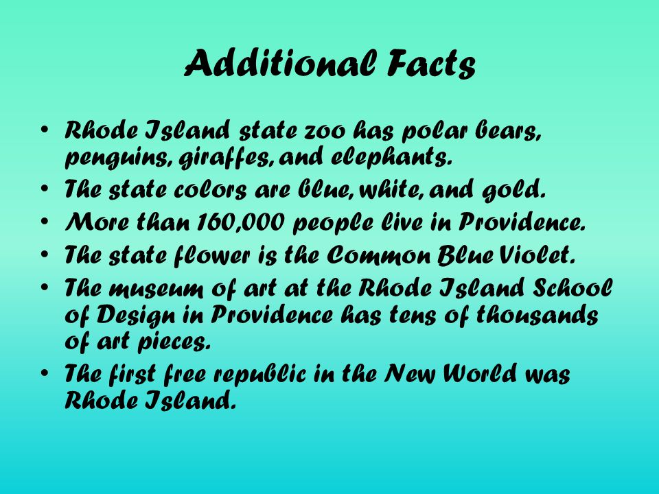 Additional Facts Rhode Island state zoo has polar bears, penguins, giraffes, and elephants.