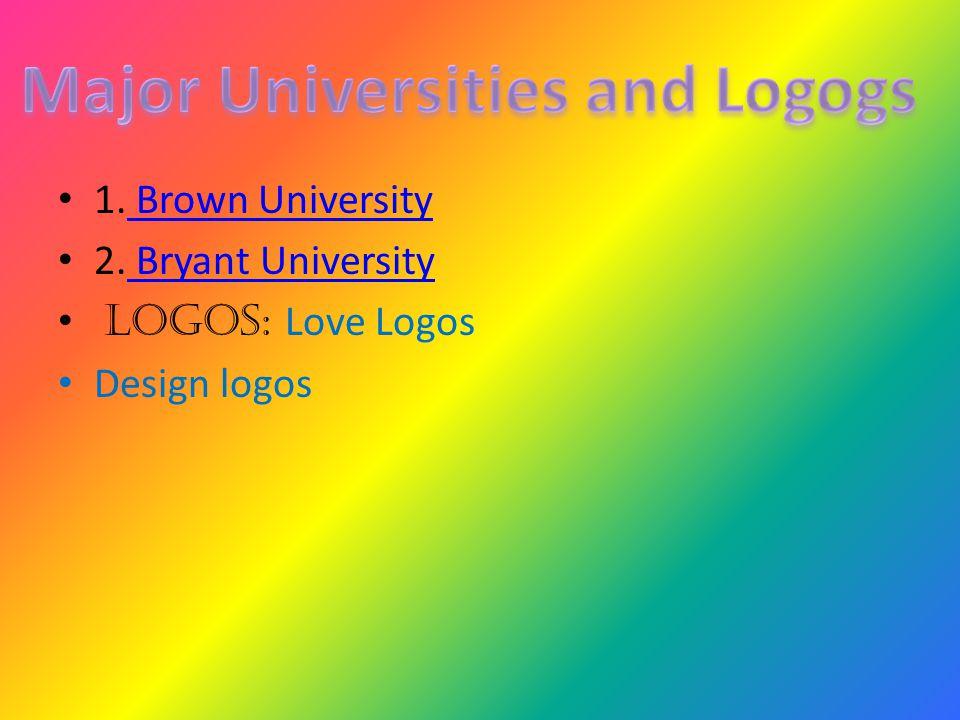 1. Brown University Brown University 2.