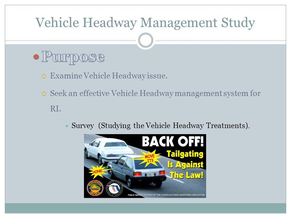 Vehicle Headway Management Study