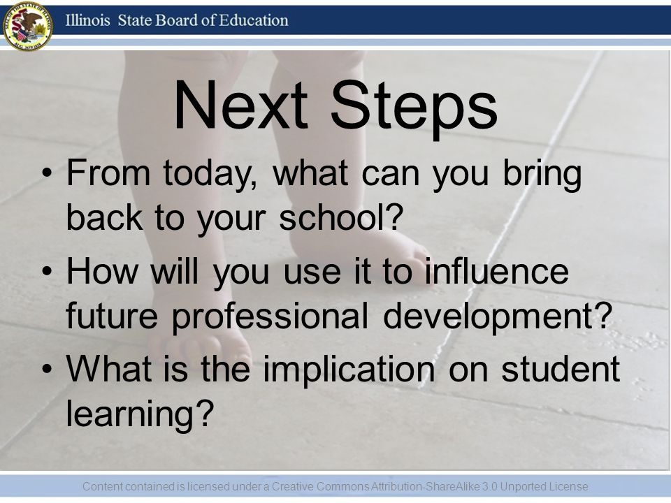 Next Steps From today, what can you bring back to your school.