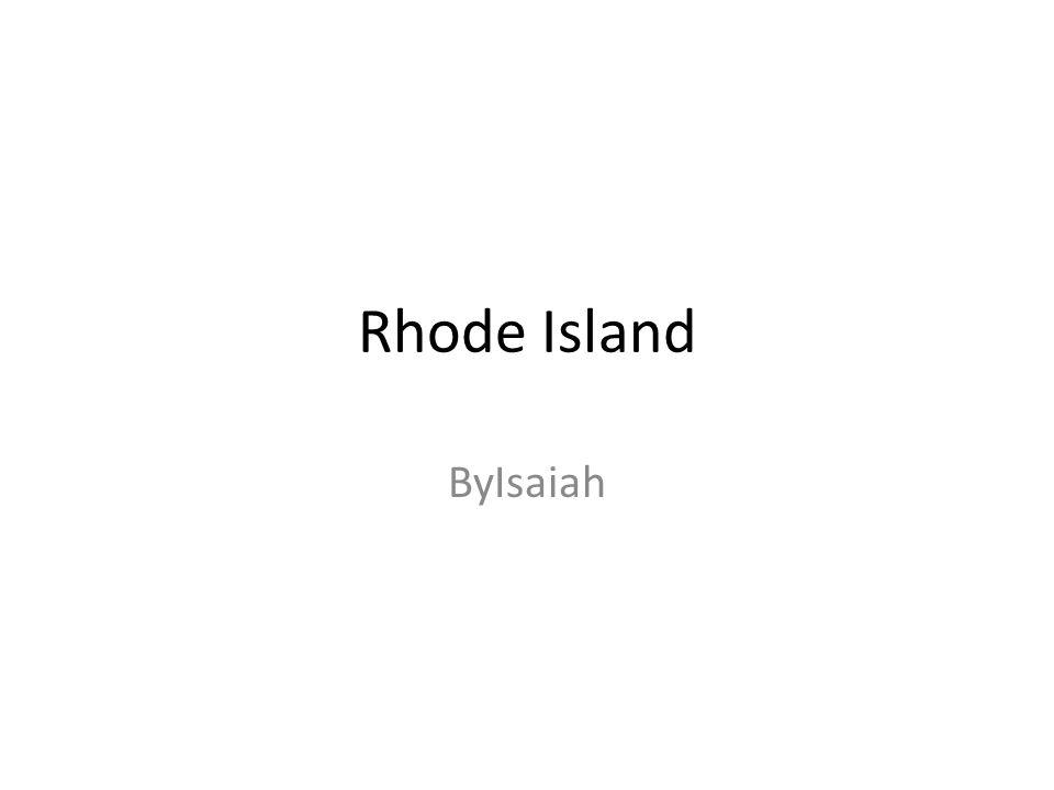 Rhode Island ByIsaiah