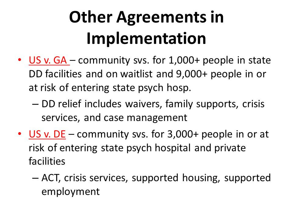 Other Agreements in Implementation US v. GA – community svs.