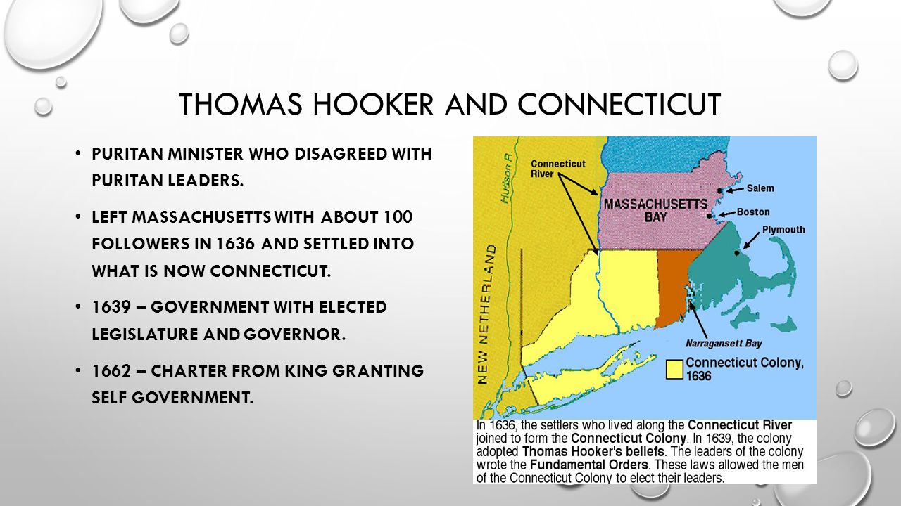 THOMAS HOOKER AND CONNECTICUT PURITAN MINISTER WHO DISAGREED WITH PURITAN LEADERS.