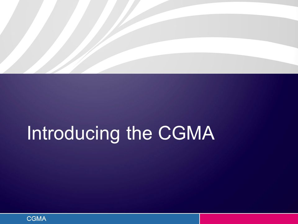 CGMA Introducing the CGMA