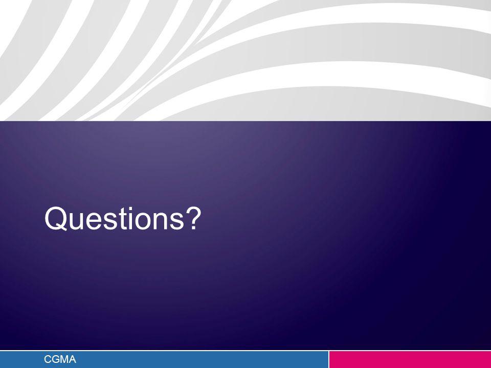 CGMA Questions?