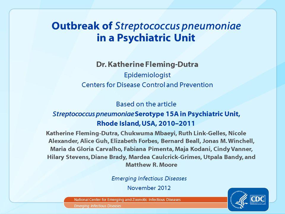 What is Streptococcus pneumoniae.