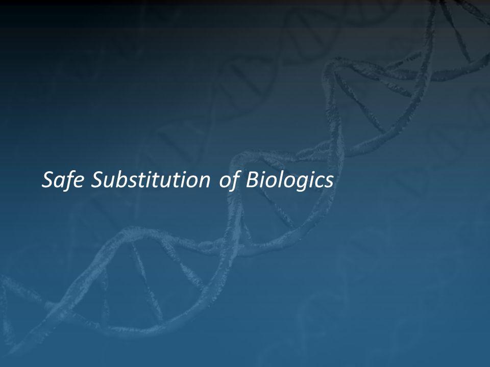 Safe Substitution of Biologics