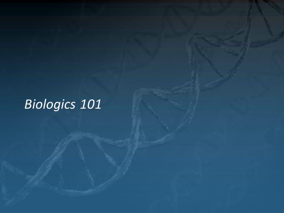 Biologics 101