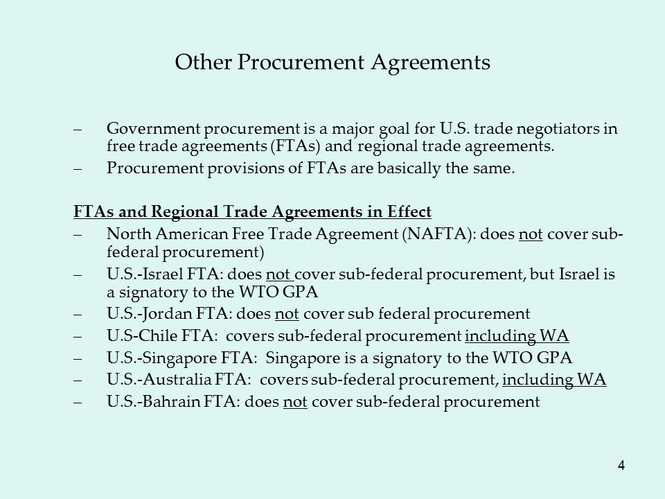 4 Other Procurement Agreements –Government procurement is a major goal for U.S.