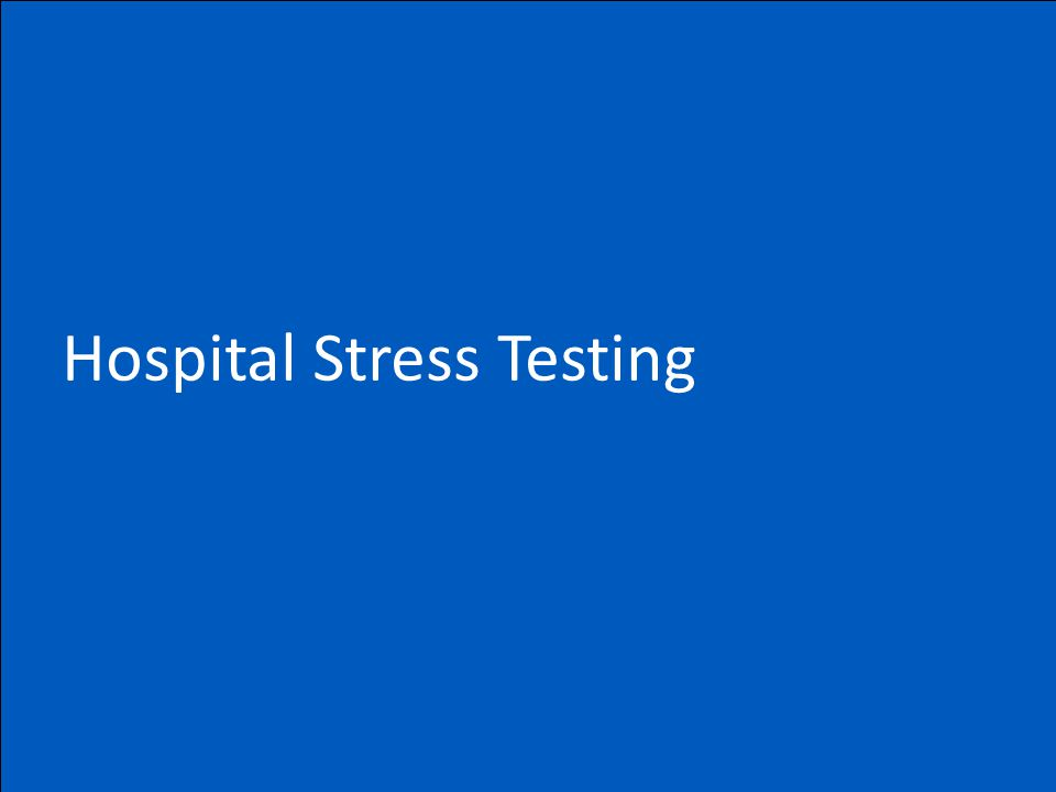 Hospital Stress Testing