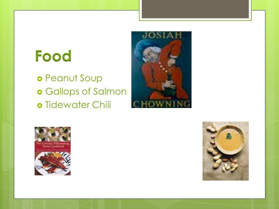  Peanut Soup  Gallops of Salmon  Tidewater Chili