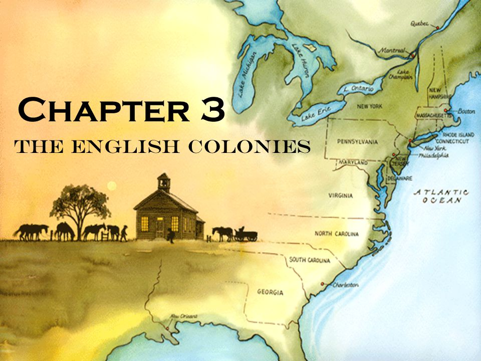 The English Colonies Chapter 3