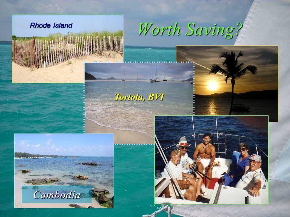 Worth Saving Cambodia Rhode Island Tortola, BVI