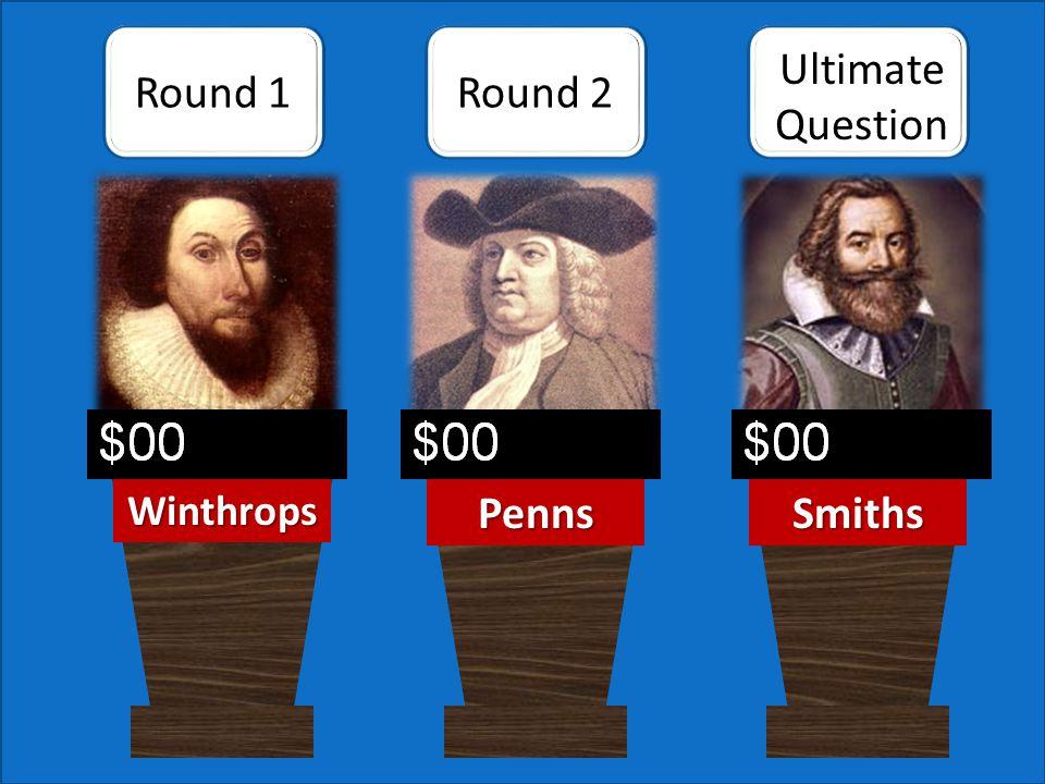 $400 Who is Captain John Smith? Round 1