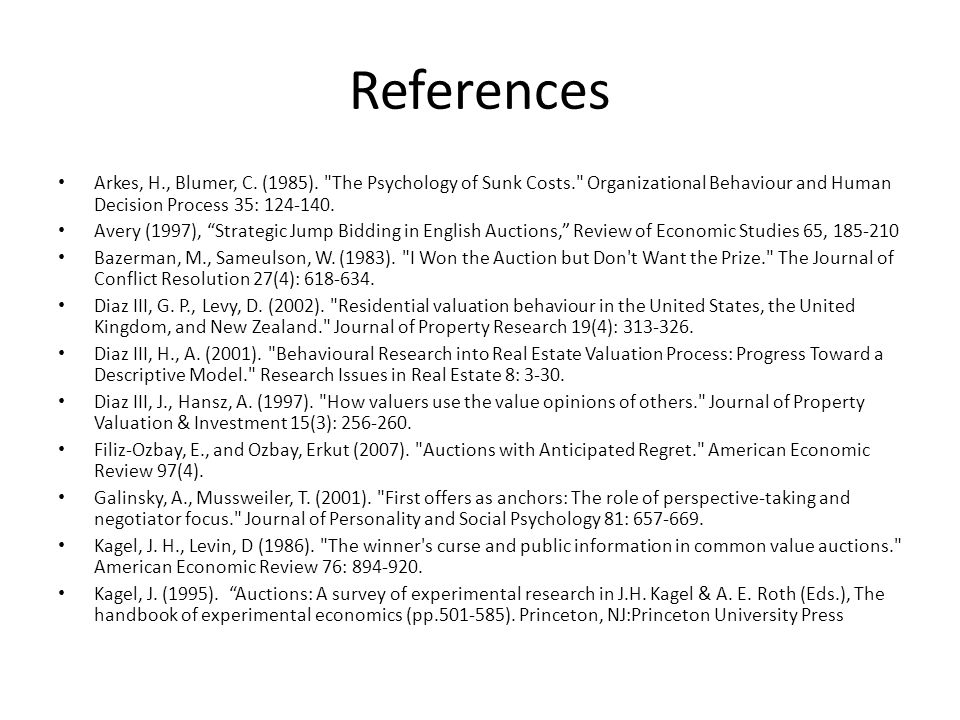 References Arkes, H., Blumer, C. (1985).