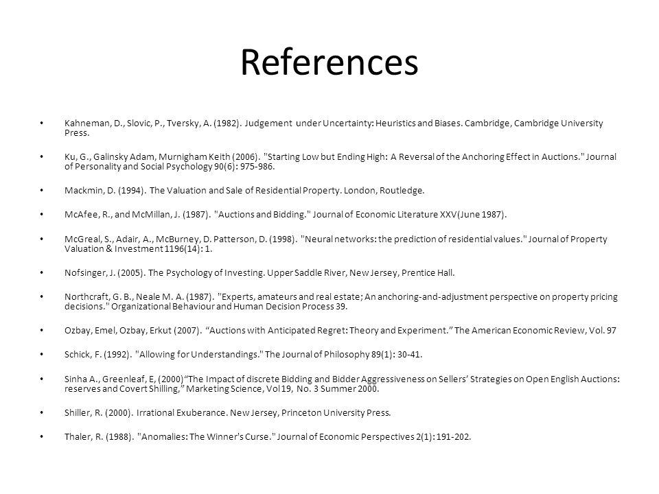 References Kahneman, D., Slovic, P., Tversky, A. (1982).