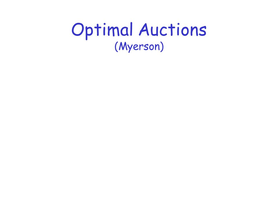 Optimal Auctions (Myerson)