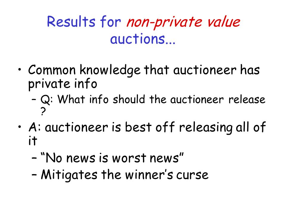 Results for non-private value auctions...