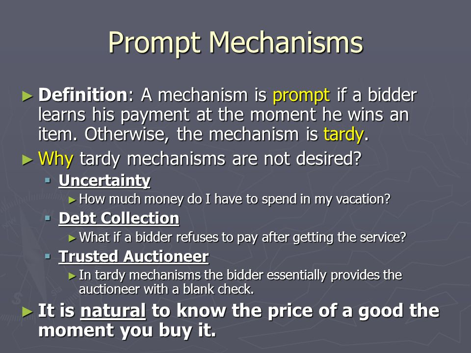 Our Results ► Theorem: There exists a prompt deterministic 2- competitive truthful mechanism for online auctions.