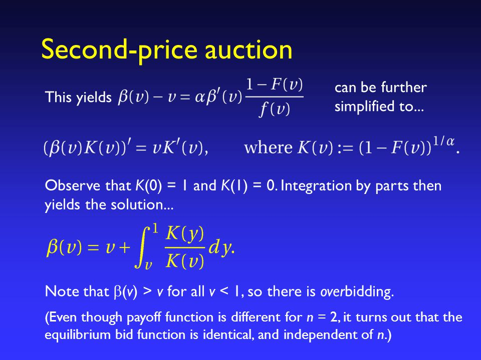 Second-price auction can be further simplified to...