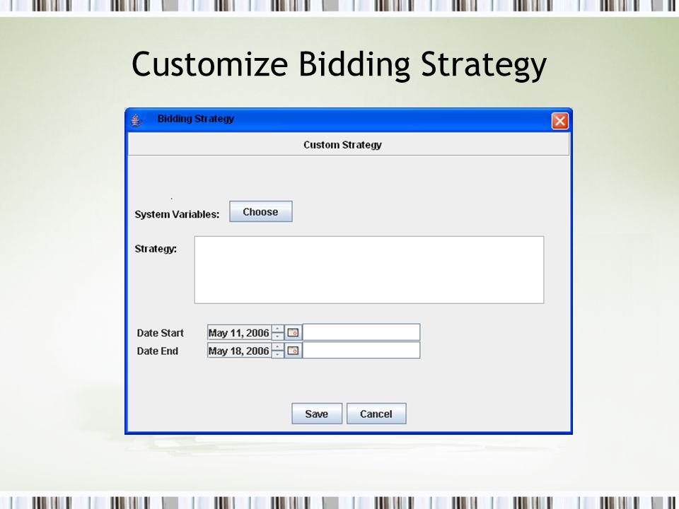 Customize Bidding Strategy